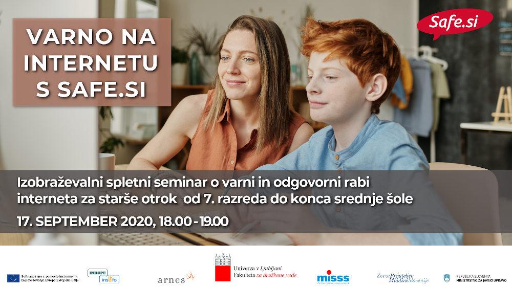 Izobraževalni spletni seminar o varni in odgovorni rabi interneta za starše otrok od 7. razreda do konca srednje šole